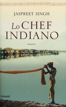 Lo chef indiano - Jaspreet Singh - copertina