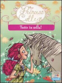 Ilmeglio-delweb.it Tutte in sella! Ediz. illustrata Image