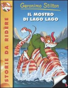 Il mostro di Lago Lago - Geronimo Stilton - copertina