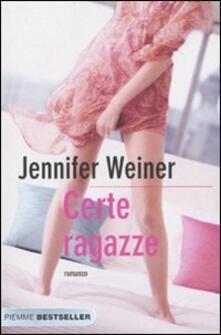 Certe ragazze - Jennifer Weiner - copertina