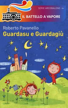 Guardasu e Guardagiù - Roberto Pavanello - copertina