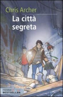 La città segreta - Chris Archer - copertina