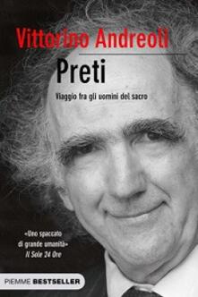 Preti. Viaggio fra gli uomini del sacro - Vittorino Andreoli - copertina
