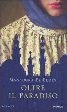 Oltre il paradiso - Mansoura Ez Eldin - copertina
