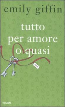 Grandtoureventi.it Tutto per amore o quasi Image