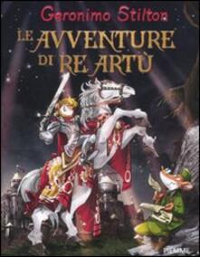 Le avventure di re Artù - Geronimo Stilton - copertina