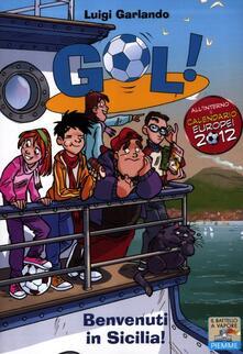 Benvenuti in Sicilia! - Luigi Garlando - copertina