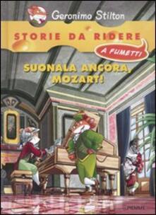 Suonala ancora, Mozart! - Geronimo Stilton - copertina
