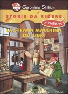 La strana macchina dei libri - Geronimo Stilton - copertina