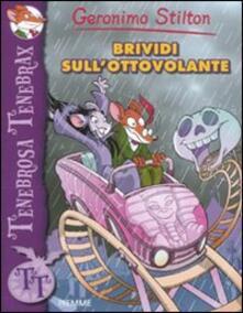Brividi sull'ottovolante - Geronimo Stilton - copertina
