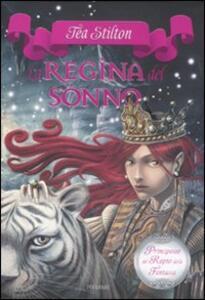 La regina del sonno. Principesse del regno della fantasia. Vol. 6
