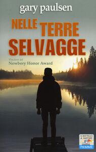 Foto Cover di Nelle terre selvagge, Libro di Gary Paulsen, edito da Piemme