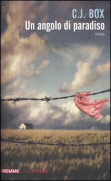 Un angolo di paradiso - C. J. Box - copertina