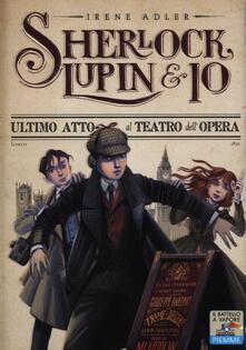 Ultimo atto al teatro dell'Opera - Irene Adler - copertina