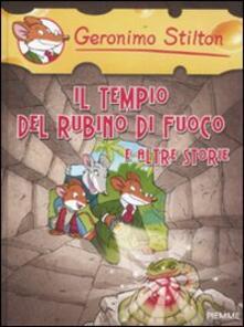Il tempio del rubino di fuoco e altre storie. Ediz. illustrata.pdf