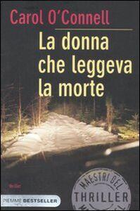 Libro La donna che leggeva la morte Carol O'Connell