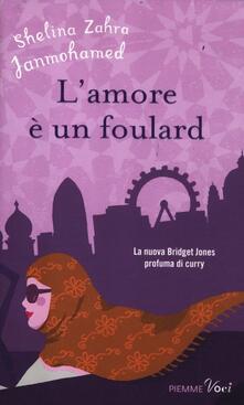 L' amore è un foulard - Shelina Z. Janmohamed - copertina