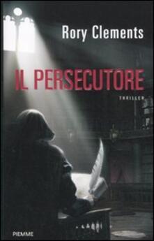 Il persecutore - Rory Clements - copertina