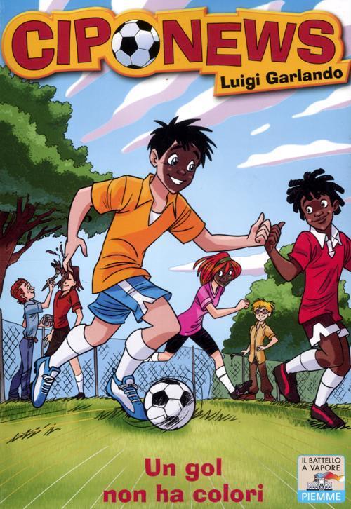 Un gol non ha colori luigi garlando libro piemme