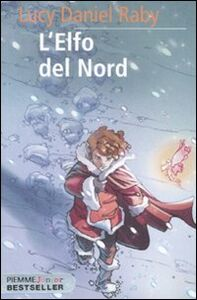 Foto Cover di L' elfo del Nord, Libro di Lucy D. Raby, edito da Piemme