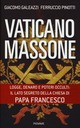 Vaticano massone. Lo