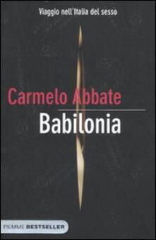 Babilonia. Viaggio nell'Italia del sesso - Carmelo Abbate - copertina