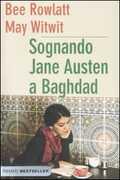 Libro Sognando Jane Austen a Baghdad Bee Rowlatt May Witwit