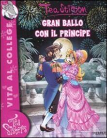 Gran ballo con il principe. Ediz. illustrata - Tea Stilton - copertina
