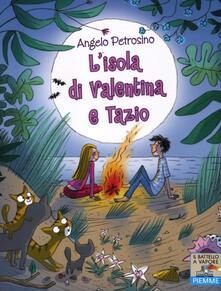 L' isola di Valentina e Tazio - Angelo Petrosino - copertina