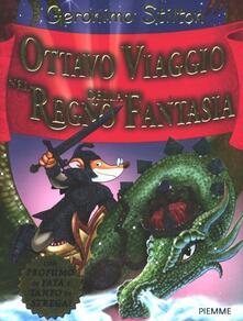 Ottavo viaggio nel Regno della Fantasia. Ediz. illustrata.pdf