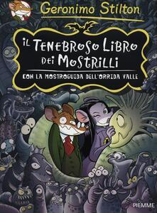 Il tenebroso libro dei Mostrilli. Con la mostroguida dell'Orrida Valle