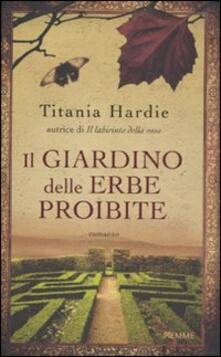 Il giardino delle erbe proibite - Titania Hardie - copertina