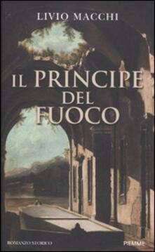 Il principe del fuoco - Livio Macchi - copertina