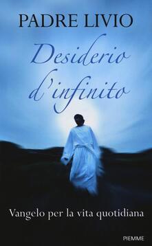 Desiderio dinfinito. Vangelo per la vita quotidiana.pdf