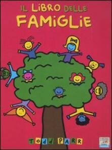 Il libro delle famiglie - Todd Parr - copertina