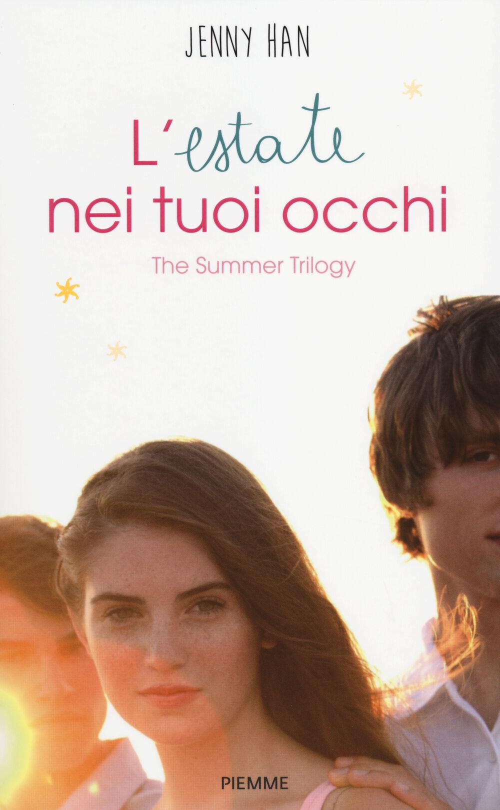 L' estate nei tuoi occhi. The summer trilogy