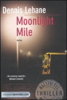 Moonlight mile - Dennis Lehane - copertina