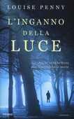 Libro L' inganno della luce Louise Penny