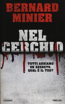 Nel cerchio - Bernard Minier - copertina
