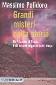 Voluntariadobaleares2014.es Grandi misteri della storia. Da Atlantide al Titanic, i più celebri enigmi di tutti i tempi Image