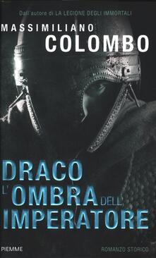 Listadelpopolo.it Draco. L'ombra dell'imperatore Image