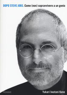 Equilibrifestival.it Dopo Steve Jobs. Come (non) sopravvivere a un genio Image