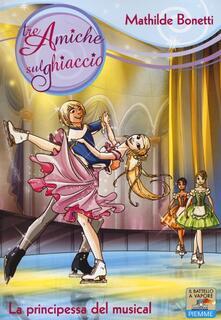 La principessa del musical - Mathilde Bonetti - copertina