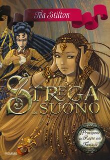 Strega del suono. Principesse del regno della fantasia. Vol. 9 - Tea Stilton - copertina