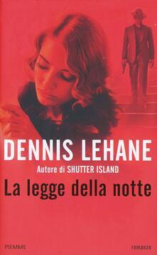 La legge della notte - Dennis Lehane - copertina