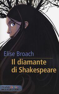 Libro Il diamante di Shakespeare Elise Broach