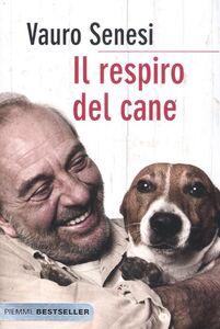 Libro Il respiro del cane Vauro Senesi