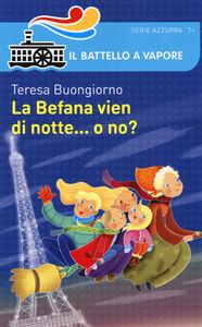 Libro La Befana vien di notte... o no? Teresa Buongiorno