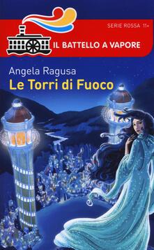 Le torri di fuoco - Angela Ragusa - copertina