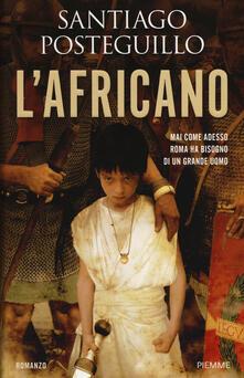 L' Africano - Santiago Posteguillo - copertina